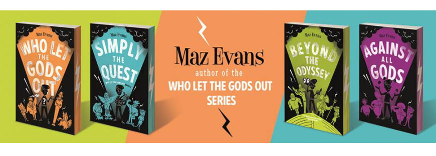 Who Let the Gods Out by Maz Evans