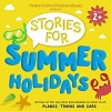 HarperCollins Children's Books Presents: Stories for Summer Holidays